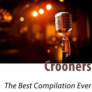 Альбом: Dean Martin - Crooners - The Best Compilation Ever