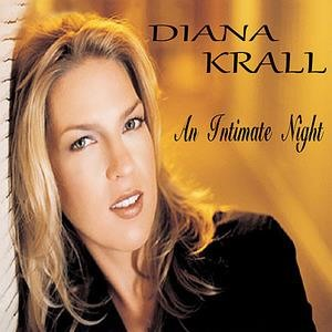 Альбом: Diana Krall - An Intimate Night