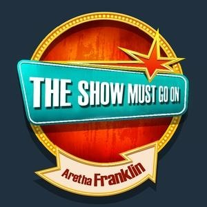 Альбом: Aretha Franklin - THE SHOW MUST GO ON with Aretha Franklin