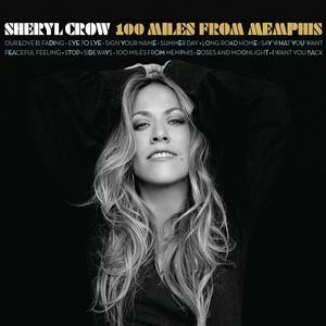 Альбом Sheryl Crow - 100 Miles From Memphis