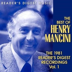 Альбом: Henry Mancini - The Best Of Henry Mancini: The 1981 Reader's Digest Recordings Vol. 1