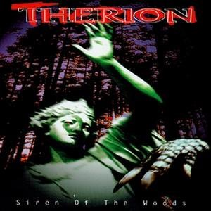 Альбом: Therion - Siren of the Woods