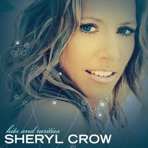 Альбом Sheryl Crow - Hits And Rarities