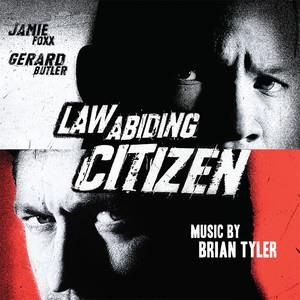 Альбом: Brian Tyler - Law Abiding Citizen