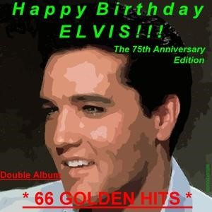 Альбом: Elvis Presley - Happy Birthday Elvis - Volume 1