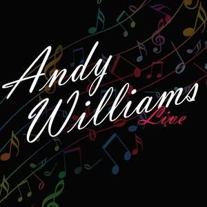 Альбом: Andy Williams - Andy Williams Live