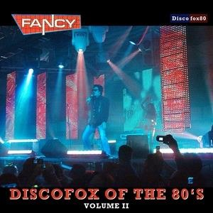Альбом Fancy - DiscoFox of the 80's, Vol. 2