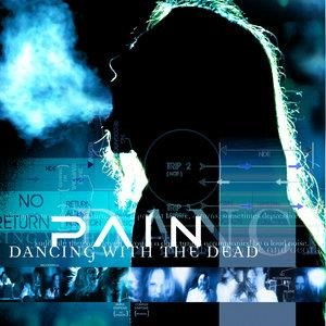 Альбом: Pain - Dancing With The Dead