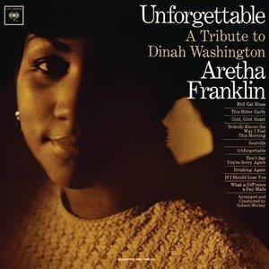 Альбом: Aretha Franklin - Unforgettable: A Tribute To Dinah Washington