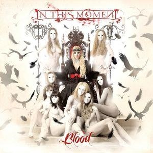 Альбом: In This Moment - Blood