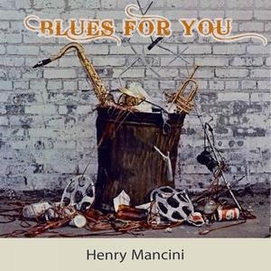 Альбом: Henry Mancini - Blues For you