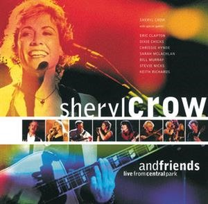 Альбом Sheryl Crow - Sheryl Crow And Friends Live From Central Park