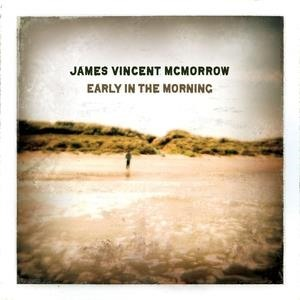 Альбом: James Vincent McMorrow - Early in the Morning