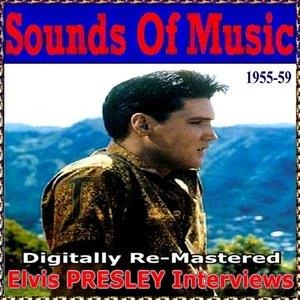 Альбом: Elvis Presley - Sounds of Music pres. Elvis Presley Interviews