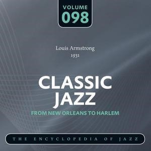 Альбом: Louis Armstrong and His Orchestra - Classic Jazz- The Encyclopedia of Jazz - From New Orleans to Harlem, Vol. 98