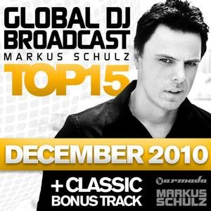 Альбом: Markus Schulz - Global DJ Broadcast Top 15 - December 2010