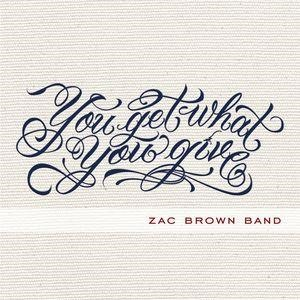 Альбом: Zac Brown Band - You Get What You Give