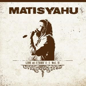 Альбом: Matisyahu - Live at Stubbs, Vol. II