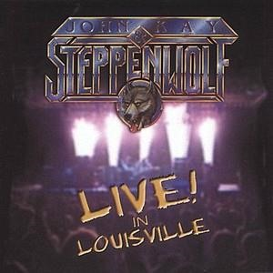 Альбом: Steppenwolf - Live in Louisville