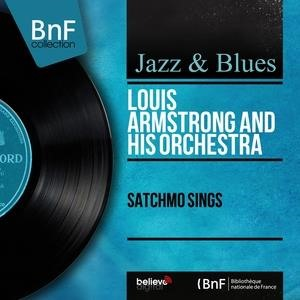 Альбом: Louis Armstrong and His Orchestra - Satchmo Sings