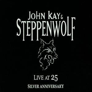 Альбом: Steppenwolf - Live at 25 Silver Anniversary