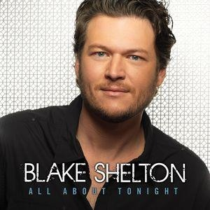 Альбом: Blake Shelton - All About Tonight