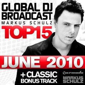 Альбом: Markus Schulz - Global DJ Broadcast Top 15 - June 2010