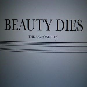 Альбом: The Raveonettes - Beauty Dies