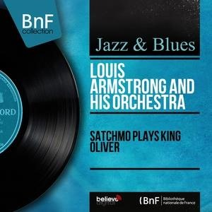 Альбом: Louis Armstrong and His Orchestra - Satchmo Plays King Oliver