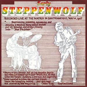 Альбом: Steppenwolf - Early Steppenwolf