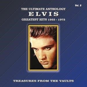 Альбом: Elvis Presley - The Ultimate Anthology - Greatest Hits 1953-1973, Vol. 2