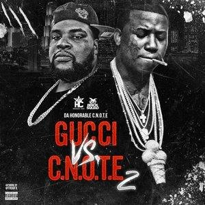 Альбом: Gucci Mane - Gucci Vs. C-Note, 2