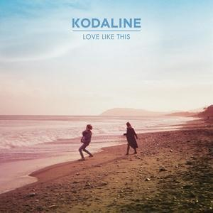 Альбом: Kodaline - Love Like This