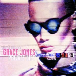 Альбом: Grace Jones - Private Life: The Compass Point Sessions