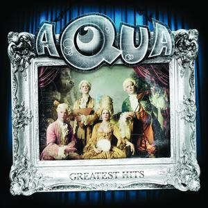 Альбом: Aqua - Greatest Hits