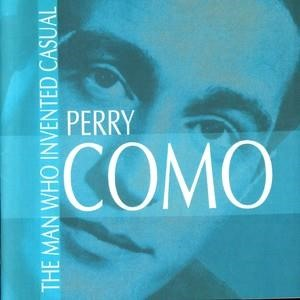 Альбом: Perry Como - The Man Who Invented Casual