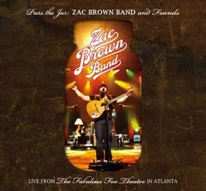 Альбом: Zac Brown Band - Pass The Jar - Zac Brown Band and Friends from the Fabulous Fox Theatre In Atlanta