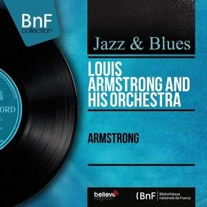 Альбом: Louis Armstrong and His Orchestra - Armstrong