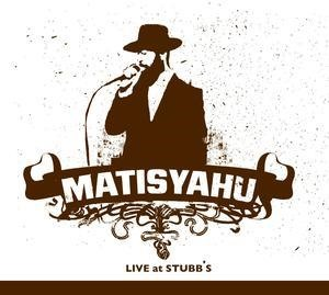 Альбом: Matisyahu - Live at Stubb's