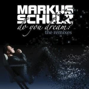 Альбом: Markus Schulz - Do You Dream! The Remixes