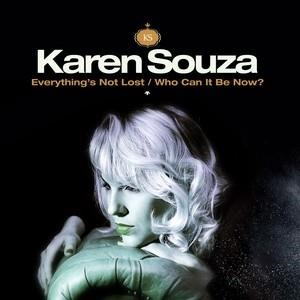Альбом: Karen Souza - Everything's Not Lost / Who Can It Be Now?