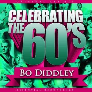Альбом: Bo Diddley - Celebrating the 60's: Bo Diddley