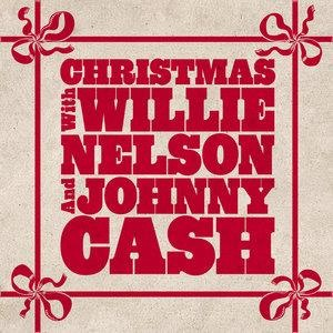 Альбом: Willie Nelson - Christmas With Willie Nelson and Johnny Cash