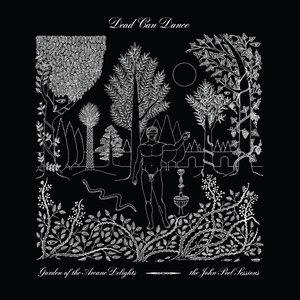 Альбом: Dead Can Dance - Garden of the Arcane Delights + Peel Sessions