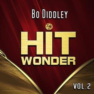 Альбом: Bo Diddley - Hit Wonder: Bo Diddley, Vol. 2