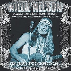 Альбом: Willie Nelson - New Year's Eve in Houston, 1984