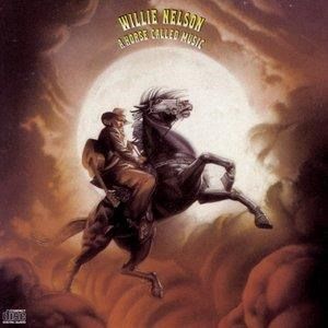 Альбом: Willie Nelson - A Horse Called Music