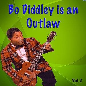 Альбом Bo Diddley - Bo Diddley Is An Outlaw Vol. 2