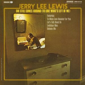 Альбом: Jerry Lee Lewis - She Still Comes Around (To Love What's Left Of Me)