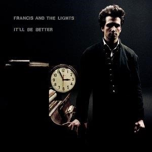 Альбом: Francis and the Lights - It'll Be Better